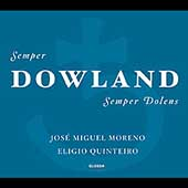 Semper Dowland / Jos&#233; Miguel Moreno, Eligio Quinteiro