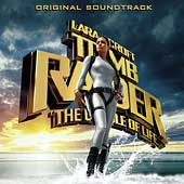 Original Soundtrack: Tomb Raider: The Cradle of Life [Original Motion Picture Soundtrack]