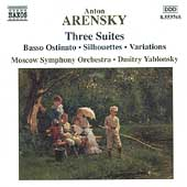Arensky: Three Suites / Yablonsky, Moscow Symphony Orchestra