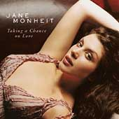 Jane Monheit: Taking a Chance on Love