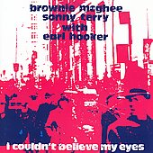 Brownie McGhee: I Couldn't Believe My Eyes