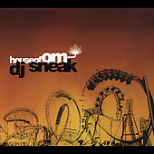 DJ Sneak: House of Om Presents: DJ Sneak [Digipak]