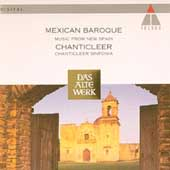 Mexican Baroque / Chanticleer