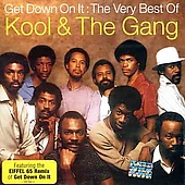 Kool & the Gang: Get Down on It: The Very Best of Kool & the Gang