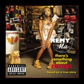 Remy Ma: There's Something About Remy: Based on a True Story [PA]