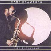 Hank Crawford: Midnight Ramble
