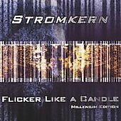 Stromkern: Flicker Like a Candle