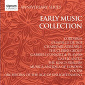 Signum Classics Anniversary Series  The Early Music Collection / Cordaria; The Clerks Group; Gabrieli Consort & Players; King's Singers; Voces8 et al.