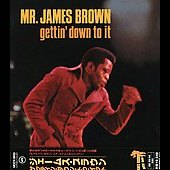James Brown: Gettin' Down to It [Japan]