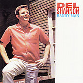 Del Shannon: Handy Man