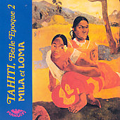 Mila & Loma: Tahiti Belle Epoque, Vol. 2