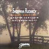 Chopin, Rachmaninov, Scriabin: Piano Works / Shoshana Rudiakov, Piano