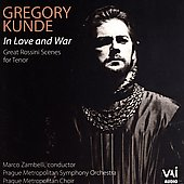 In Love and War - Rossini: Arias / Gregory Kunde