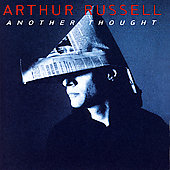 Arthur Russell: Another Thought