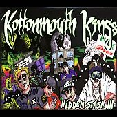 Kottonmouth Kings: Hidden Stash III