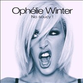 Ophélie Winter: No Soucy (+4 Remixes)