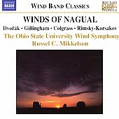 Winds of Nagual - Dvor&aacute;k, Gillingham, Rimsky-Korsakov, et al
