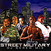 Street Military: DJ Screw Mix [PA] *