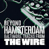Original Soundtrack: Beyond Hamsterdam: Baltimore Tracks From The Wire (Hip-Hop Edition) [PA]