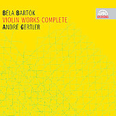Archiv - Bart&#243;k: Violin Works (complete) / Gertler, et al