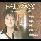 Carol Hall: Hallways: The Songs of Carol Hall [Digipak] *