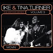 Ike & Tina Turner: The Archive Series, Vol. 3: Movin' [Digipak]