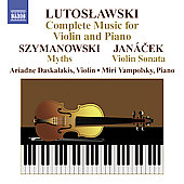 Lutoslawski: Complete Violin and Piano Music, etc / Yampolsky, Daskalakis
