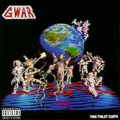 GWAR: This Toilet Earth