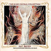 Crouch End Festival Chorus/Ray Davies (Kinks): The Kinks Choral Collection