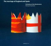 The Marriage of England and Spain - works by Bendinelli, Gombert, Morales, Sermisy, Taverner