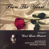 From the Heart: The Music of Earl Louis Stewart