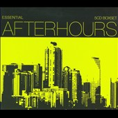 Various Artists: Essential Afterhours [Box]