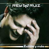 Rey Ruiz: &#201;xitos Y M&#225;s