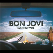 Bon Jovi: Lost Highway [Special Edition] [Bonus Tracks] [Digipak]