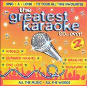 Karaoke: The Greatest Karaoke CD...Ever, Vol. 2