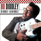 Bo Diddley: Bo Diddley/Go Bo Diddley