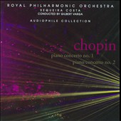 Chopin: Piano Concertos No. 1; Piano Concerto No. 2
