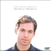 Songs by The Young Debussy / Chase, tenor