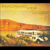 Brian Ellefson: Panoramic View [Digipak]
