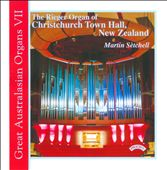 Great Australasian Organs, Vol. 7 / Handel, Alain and Saint-Saens, et al. / Martin Setchell [Organ]