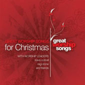 Great Worship Songs Praise Band: Great Worship Songs for Christmas