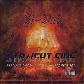 B Dub: Straight Fire [PA]