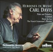 Heroines in Music / Music of Carl Davis