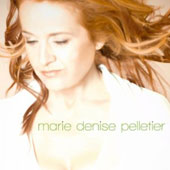 Marie Denise Pelletier: Marie Denise Pelletier [Digipak] *