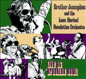 Brother Joscephus/The Love Revival Revolution Orchestra: Live At Brooklyn Bowl [Digipak]