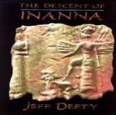 Jeff Defty: Decent of Innana *