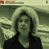 Angela Davis: The  Meaning Of Freedom [Digipak]