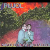Pujol: Nasty, Brutish and Short [EP]