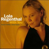 Lola Regenthal: With You [Digipak]