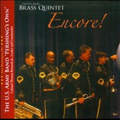 Encore! / The US Army Brass Quintet